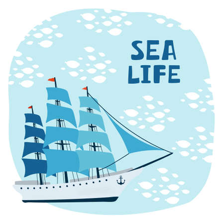 Sea children's poster with sailboat and lettering Sea life in cartoon style. Cute concept for kids print. Illustration for the design postcard, textiles, apparel. Ilustracja
