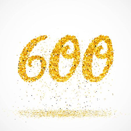 Beautiful card with number 600 made with little glitter gold circles with falling glittery particles. Golden six hundreds on white background. Vector illustration for your graphic design. 向量圖像