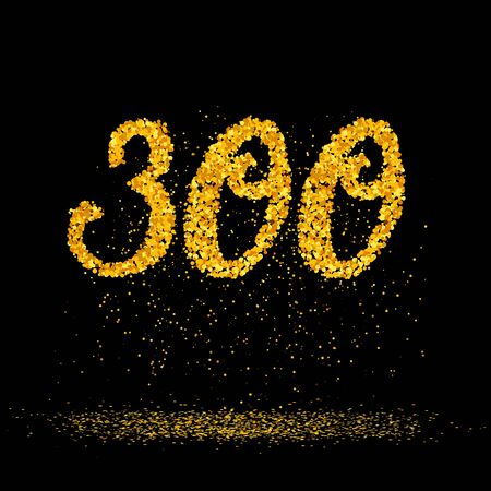 Beautiful card with number 300 made with little glitter gold circles with falling glittery particles. Golden three hundreds on black background. Vector illustration for your graphic design.