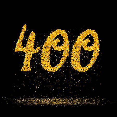 Beautiful card with number 400 made with little glitter gold circles with falling glittery particles. Golden four hundreds on black background. Vector illustration for your graphic design.