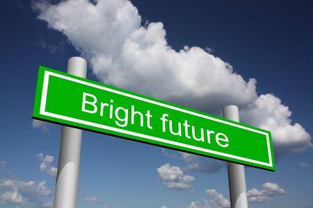 Verkehrszeichen für glänzende Zukunft