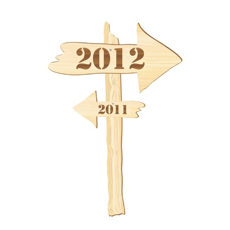 allow: A signpost showing the way from 2011 to 2012. Rustic style. Fully editable EPS10 vector format to allow insertion of your own text. Illustration