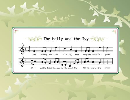 Music for the Christmas carol 'The Holly and the Ivy' on background of holly and ivy leaves. EPS10 vector format.