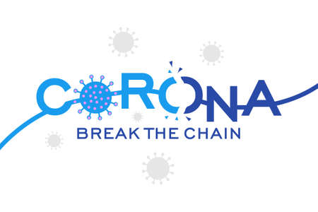 Corona virus break the chain white background
