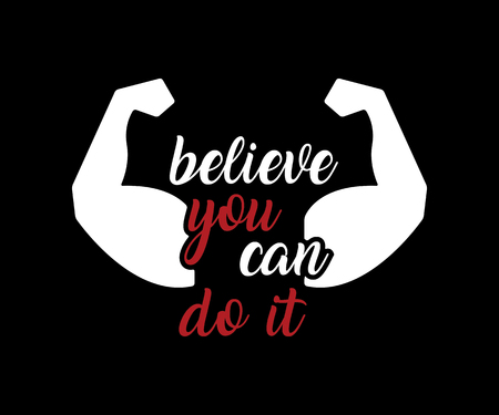 Believe you can do it motivation quote retro badge design illustration with muscular arm Illustration
