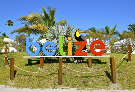 A sign welcome tourists arriving to Belize from a cruise ship.