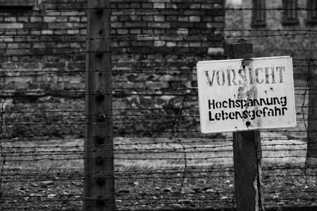 auschwitz memorial: A warning sign in Auschwitz