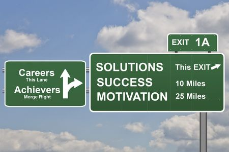 achieve goal: Business slogans on a road sign exit