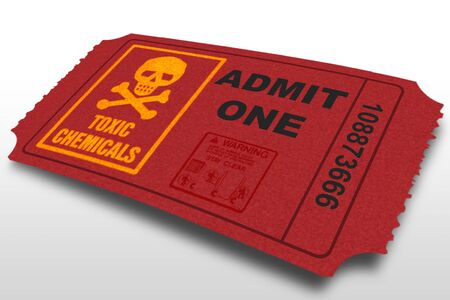 Admit one ticket with toxic warng labels