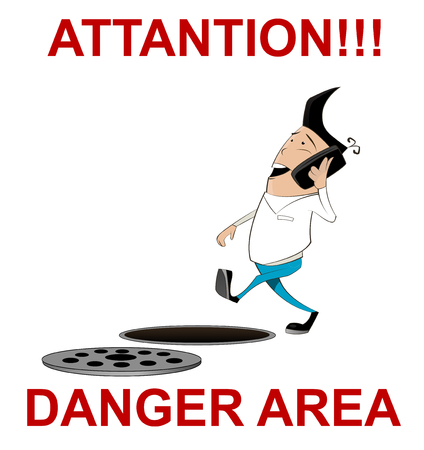 fade out: Attention, danger area illustration sign in cartoon style. Warning sign with warning sign with  guy talking on the phone and not seeing the hole in front of him. Vector Illustration