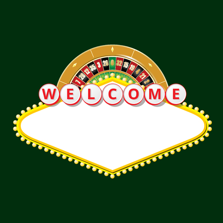 win win: Sign like Welcome to Fabulous Las Vegas Nevada and roulette wheel. Contains empty space for your text. EPS10 vector illustration.