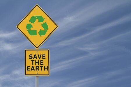 """Save the Earth through Recycling"" road sign with a blue sky background Stock Photo - 13411477"