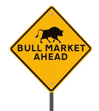 bullish: Un cartello stradale che indica una modifica mercato toro avanti.
