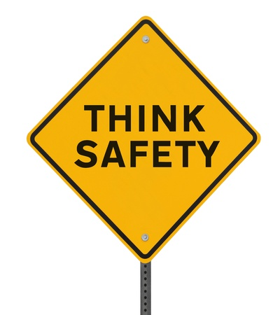 Think Safety sign isolated on white
