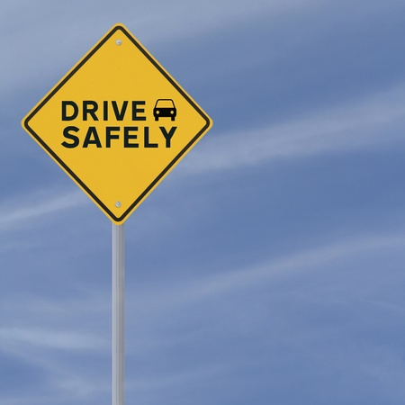 """Drive Safely"" sign on a blue sky background (with copy space) Stock Photo - 13850657"