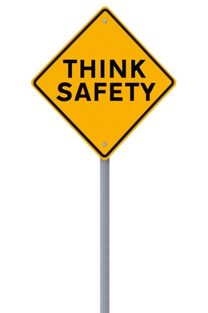 think safety:  Think Safety� sign isolated on white  Stock Photo