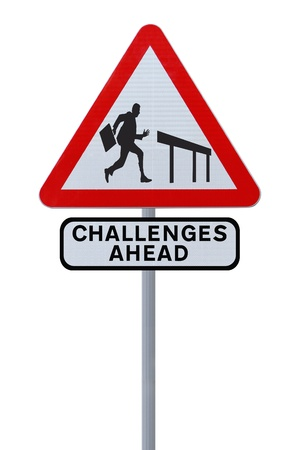tough times: Road sign showing the silhouette of a businessman about to jump over a hurdle (on white)