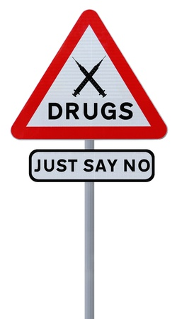 narcotics: Road sign indicating Just Say No To Drugs (isolated on white)  Stock Photo