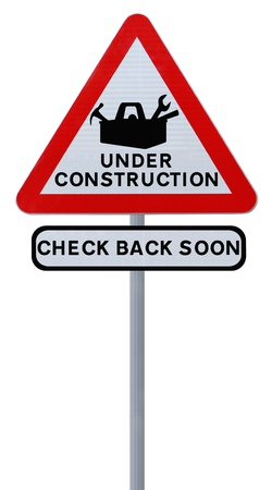 under construction: Under Construction sign (isolated on white). Applicable for website and web page status updates.