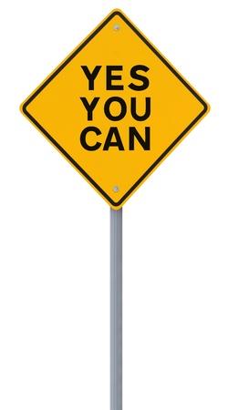 you can: De motivaci�n carretera signo (aislado en blanco)