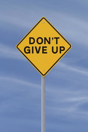 don't: Don t Give Up road sign  against a blue sky background