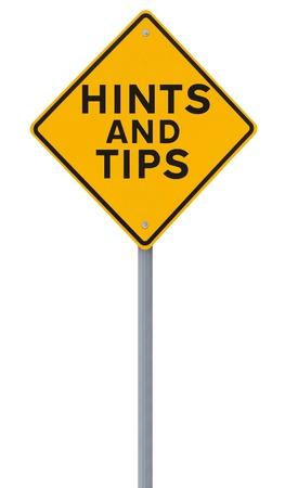 Verkeersbord aangeeft Hints en tips op wit wordt geïsoleerd