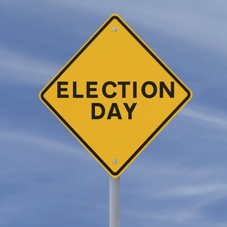 electing: Road sign announcing election day (against a blue sky background)