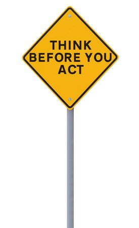 think safety: A road sign indicating a safety reminder or saying (isolated on white) applicable to workplace or road safety  Stock Photo