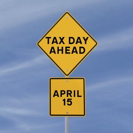 Werkelijke verkeersbord aangepast om te waarschuwen voor fiscale dag deadline vooruit Stockfoto - 16542922