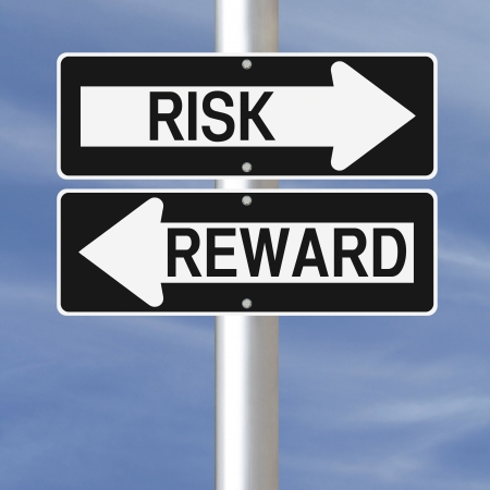 Conceptual one way road signs on Risk and Reward
