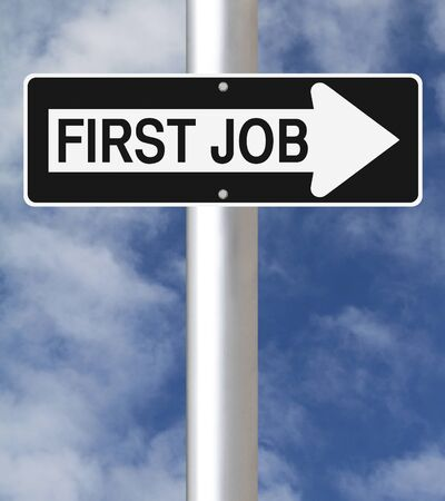 first job: A conceptual one way road sign indicating First Job