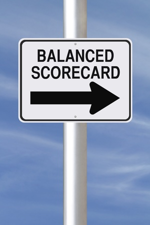A modified one way street sign indicating the business concept of Balanced Scorecard  photo