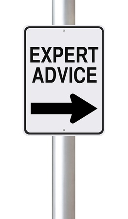 A modified one way street sign indicating Expert Advice