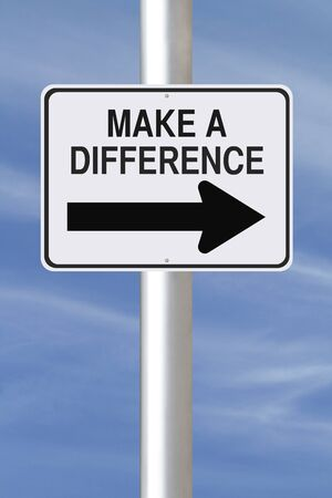 A modified one way street sign on making a difference  photo