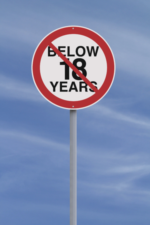 restrictions: A modified road sign indicating an age restriction