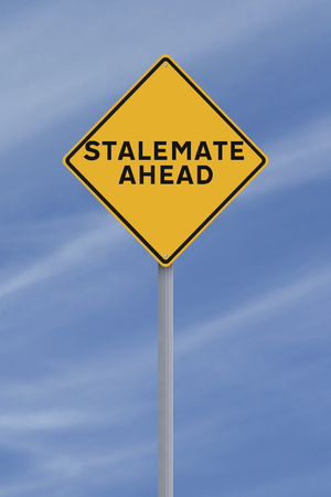deadlock: A road sign indicating Stalemate Ahead