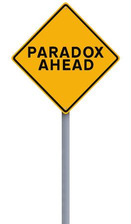 paradox: A conceptual road sign indicating Paradox Ahead  Stock Photo
