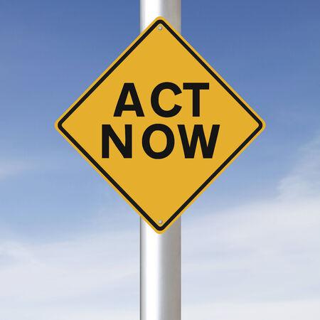 Een verkeersbord met vermelding Act Now Stockfoto - 24819234