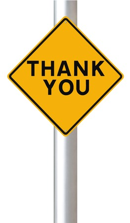 acknowledge: A road sign indicating Thank You