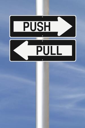 プッシュとプルを示す道路標識の 1 つの方法を変更 写真素材