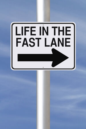 fast lane: A modified one way street sign indicating Life in the Fast Lane  Stock Photo
