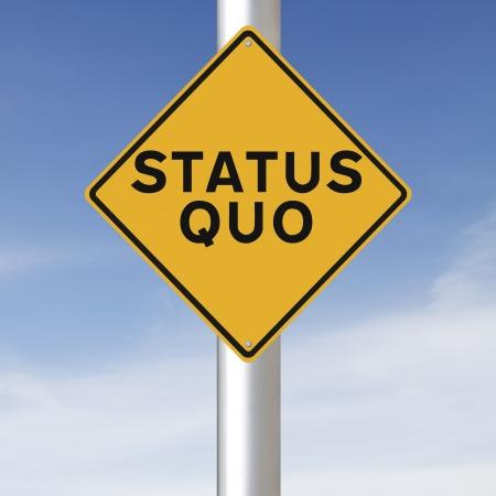 A modified road sign indicating Status Quo 版權商用圖片 - 25510109