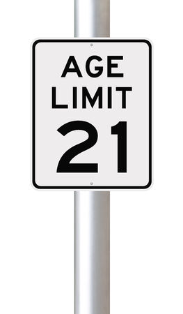 twenty one: A modified speed limit sign indicating an age limit of twenty one