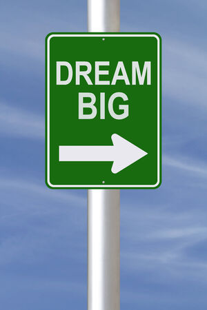 A modified one way street sign on dreams or ambitions