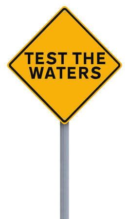 waters: A conceptual road sign indicating Test the Waters  Stock Photo
