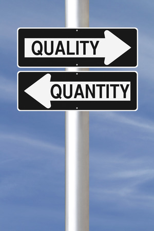quantity: Conceptual one way signs indicating Quality and Quantity  Stock Photo