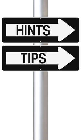 hints: Modified one way signs indicating Hints and Tips