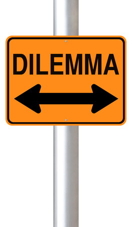 dilemma: A modified road sign indicating dilemma