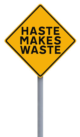 drive safely: A modified road sign indicating Haste Makes Waste  Stock Photo