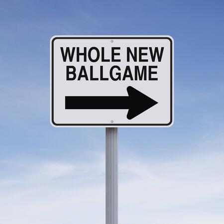 ballgame: A conceptual one way sign indicating Whole New Ballgame